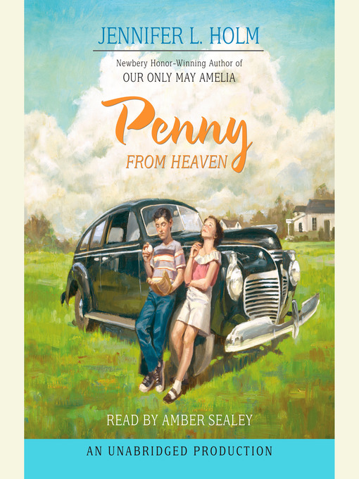 Title details for Penny from Heaven by Jennifer L. Holm - Available
