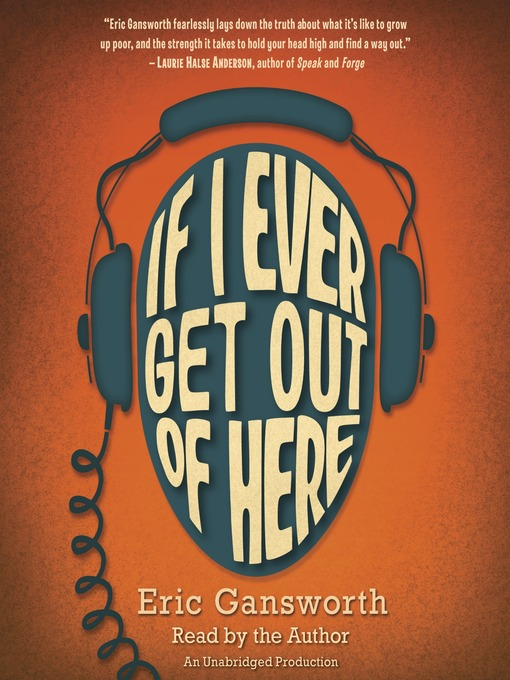Title details for If I Ever Get Out of Here by Eric Gansworth - Available