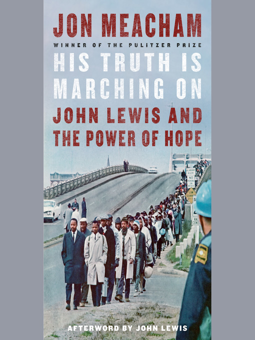 Title details for His Truth Is Marching On by Jon Meacham - Wait list
