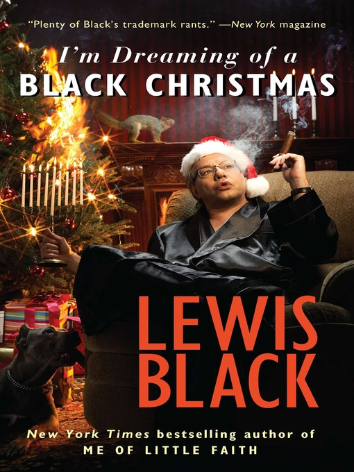 Title details for I'm Dreaming of a Black Christmas by Lewis Black - Available