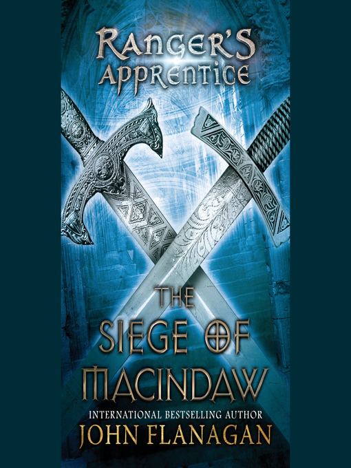 Title details for The Siege of Macindaw by John Flanagan - Available