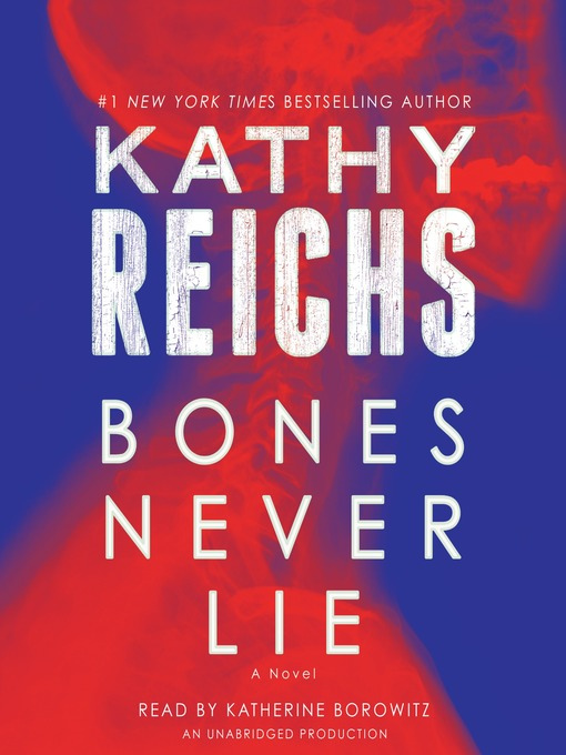 Title details for Bones Never Lie by Kathy Reichs - Available