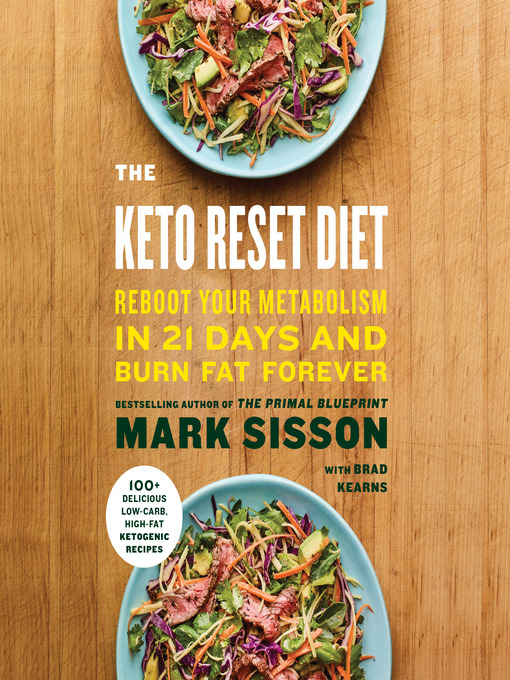 The keto reset diet national library board singapore overdrive title details for the keto reset diet by mark sisson available malvernweather Gallery