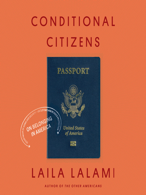 Title details for Conditional Citizens by Laila Lalami - Available