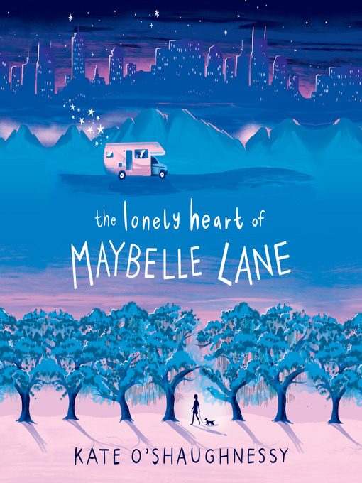 Title details for The Lonely Heart of Maybelle Lane by Kate O'Shaughnessy - Wait list