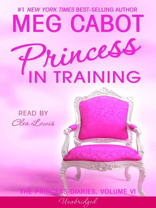 Title details for Princess in Training by Meg Cabot - Available