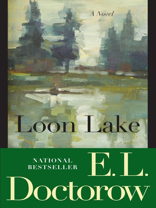 Title details for Loon Lake by E.L. Doctorow - Available