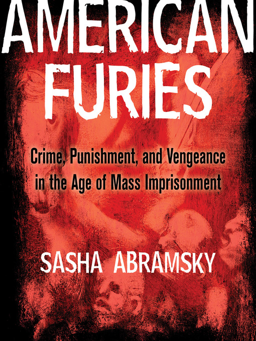 Title details for American Furies by Sasha Abramsky - Available