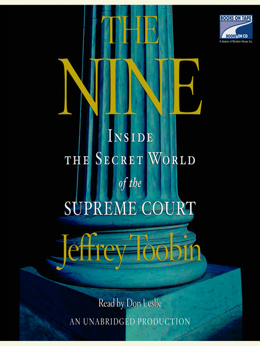 Title details for The Nine by Jeffrey Toobin - Available