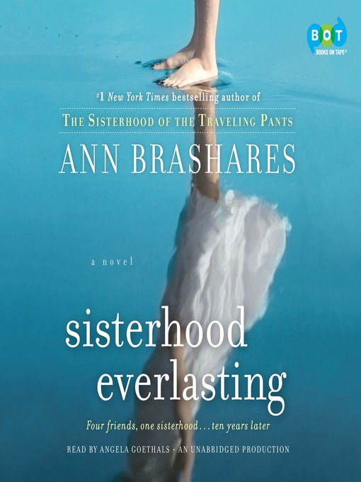 Title details for Sisterhood Everlasting by Ann Brashares - Available