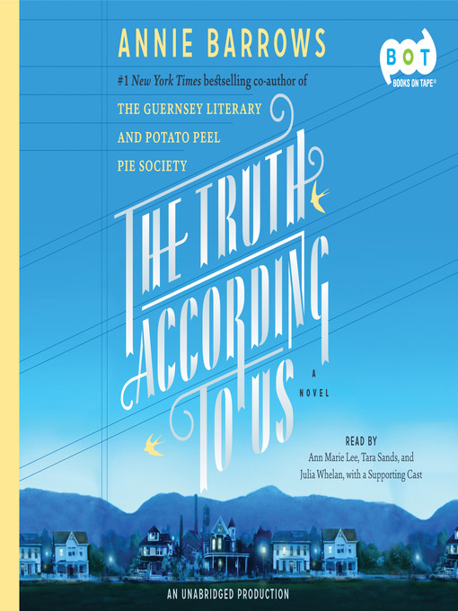 Title details for The Truth According to Us by Annie Barrows - Available