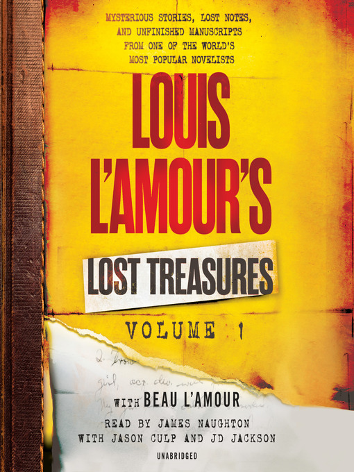 Title details for Volume 1: Mysterious Stories, Lost Notes, and Unfinished Manuscripts from One of the World's Most Popular Novelists by Louis L'Amour - Wait list