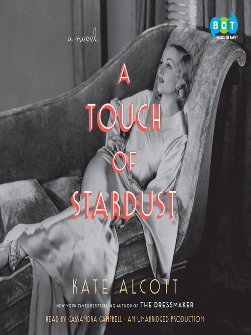 Title details for A Touch of Stardust by Kate Alcott - Available