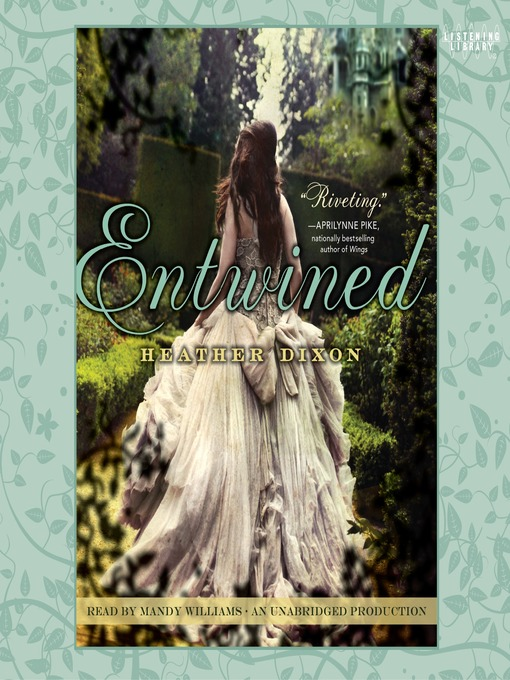 Title details for Entwined by Heather Dixon - Available