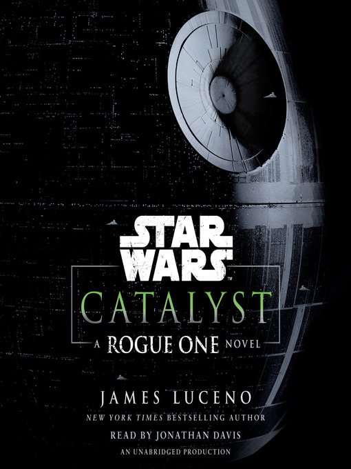 Title details for Catalyst by James Luceno - Wait list