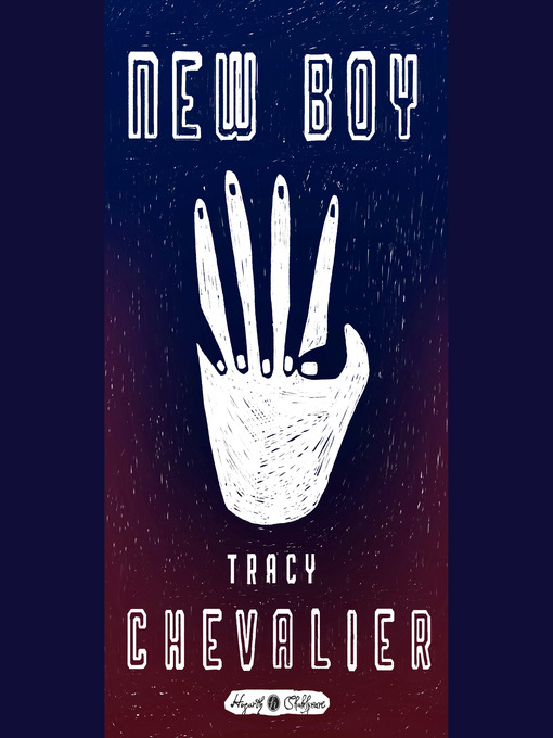 Title details for New Boy by Tracy Chevalier - Available