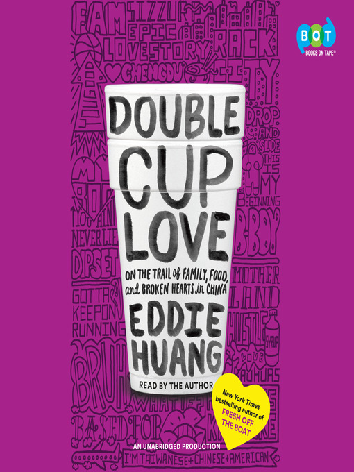 Title details for Double Cup Love by Eddie Huang - Available