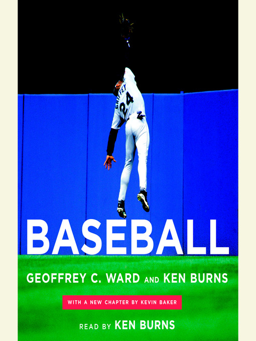 Title details for Baseball by Geoffrey C. Ward - Wait list