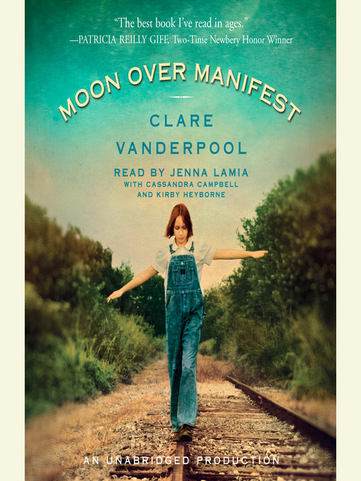 Title details for Moon Over Manifest by Clare Vanderpool - Available