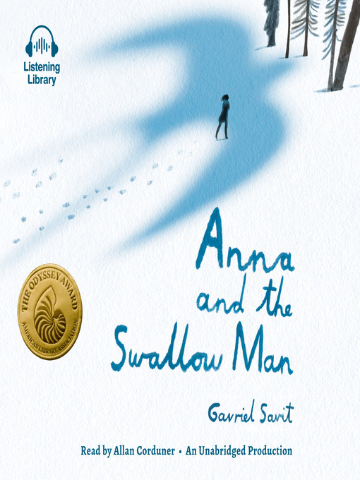 Title details for Anna and the Swallow Man by Gavriel Savit - Available