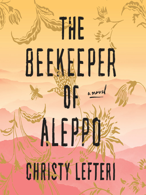 Title details for The Beekeeper of Aleppo by Christy Lefteri - Available