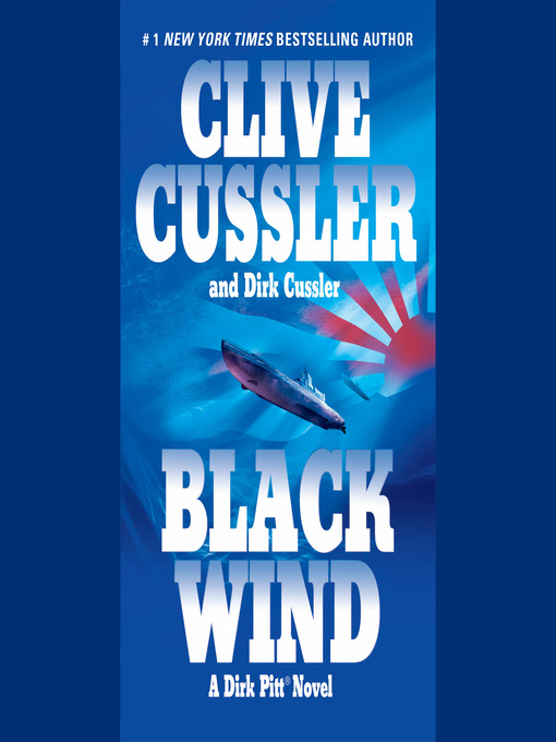 Title details for Black Wind by Clive Cussler - Wait list
