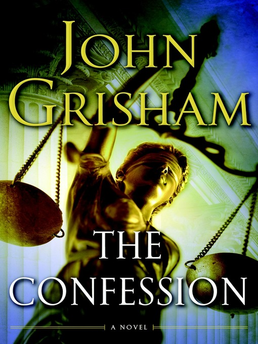 Title details for The Confession by John Grisham - Wait list