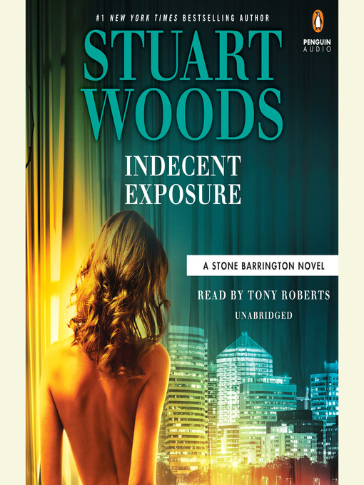 Title details for Indecent Exposure by Stuart Woods - Available