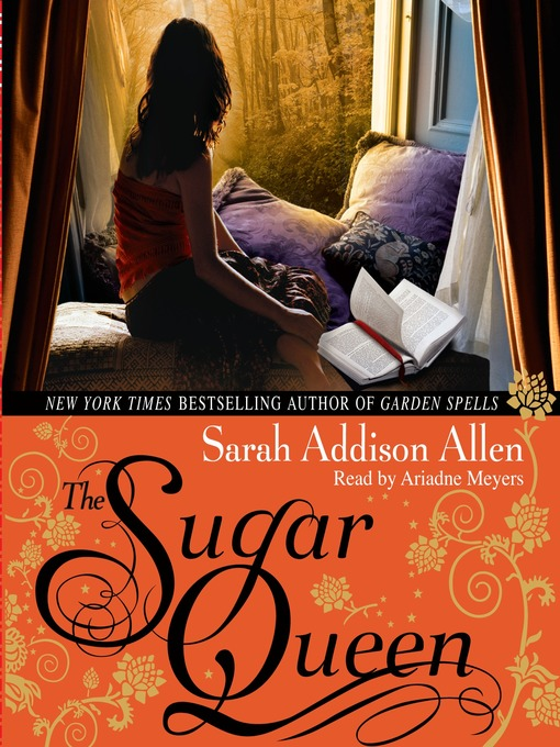 Title details for The Sugar Queen by Sarah Addison Allen - Wait list