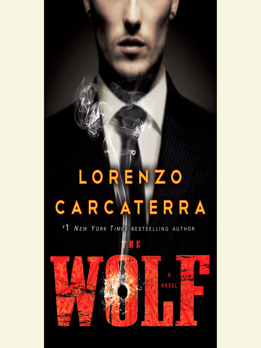Title details for The Wolf by Lorenzo Carcaterra - Available