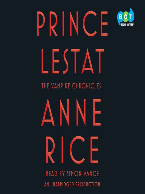 Title details for Prince Lestat by Anne Rice - Available