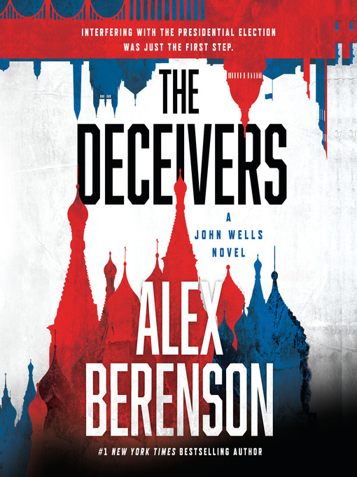 Title details for The Deceivers by Alex Berenson - Wait list
