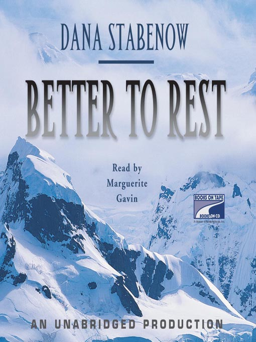 Title details for Better to Rest by Dana Stabenow - Available