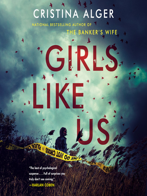 Title details for Girls Like Us by Cristina Alger - Available