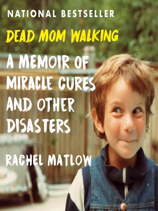 Title details for Dead Mom Walking by Rachel Matlow - Wait list
