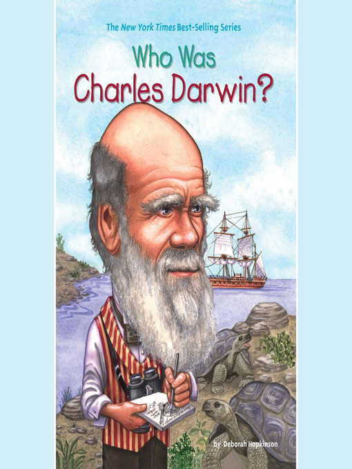 Title details for Who Was Charles Darwin? by Deborah Hopkinson - Available