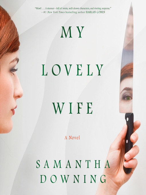 Title details for My Lovely Wife by Samantha Downing - Wait list