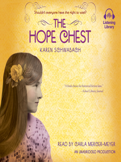 Title details for The Hope Chest by Karen Schwabach - Available