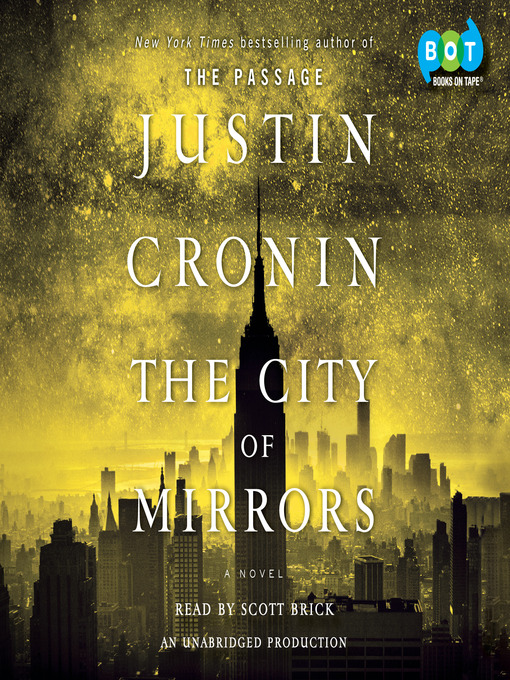 Title details for The City of Mirrors by Justin Cronin - Wait list