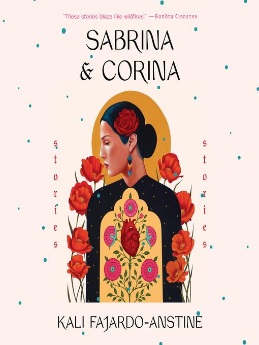 Title details for Sabrina & Corina by Kali Fajardo-Anstine - Wait list