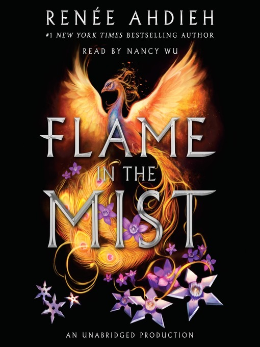 Title details for Flame in the Mist by Renée Ahdieh - Available