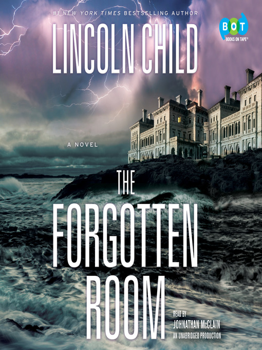 Title details for The Forgotten Room by Lincoln Child - Wait list