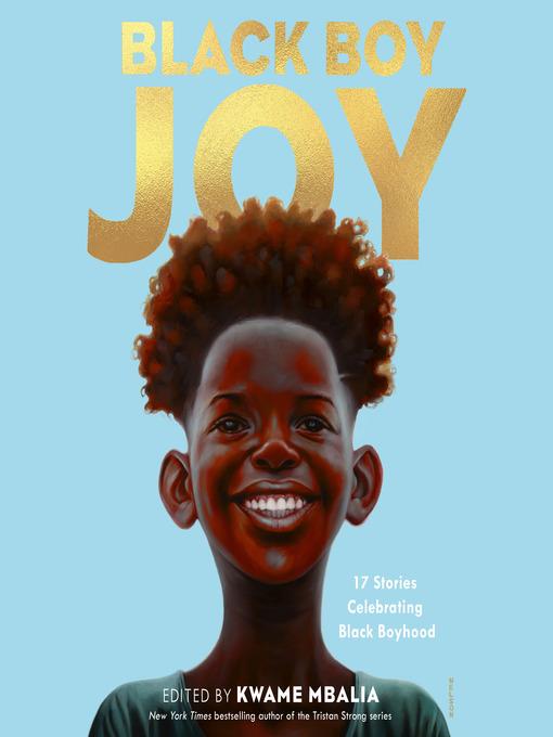 Title details for Black Boy Joy by Kwame Mbalia - Wait list