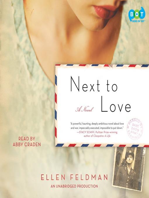 Title details for Next to Love by Ellen Feldman - Available