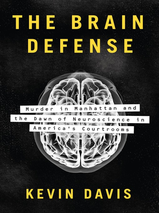 Title details for The Brain Defense by Kevin Davis - Available