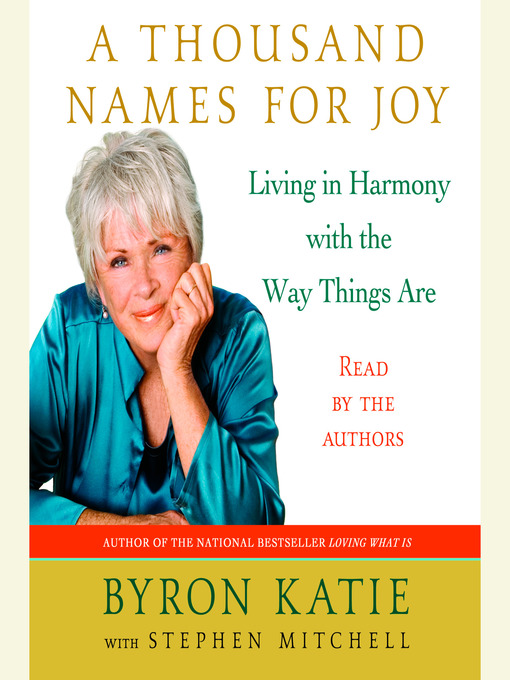 Title details for A Thousand Names for Joy by Byron Katie - Wait list
