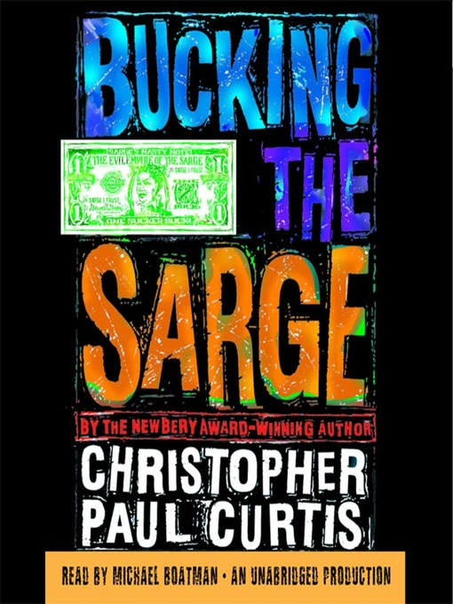 Title details for Bucking the Sarge by Christopher Paul Curtis - Available
