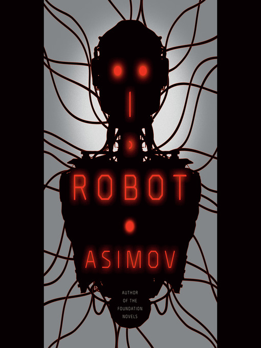Title details for I, Robot by Isaac Asimov - Wait list