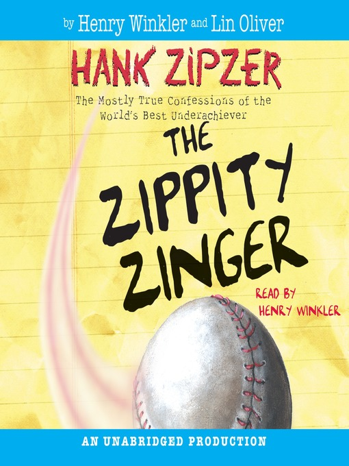 Title details for The Zippity Zinger by Henry Winkler - Wait list