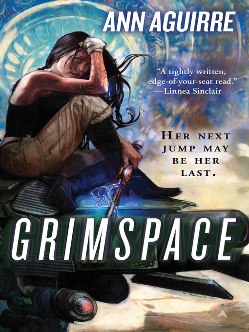 Title details for Grimspace by Ann Aguirre - Available